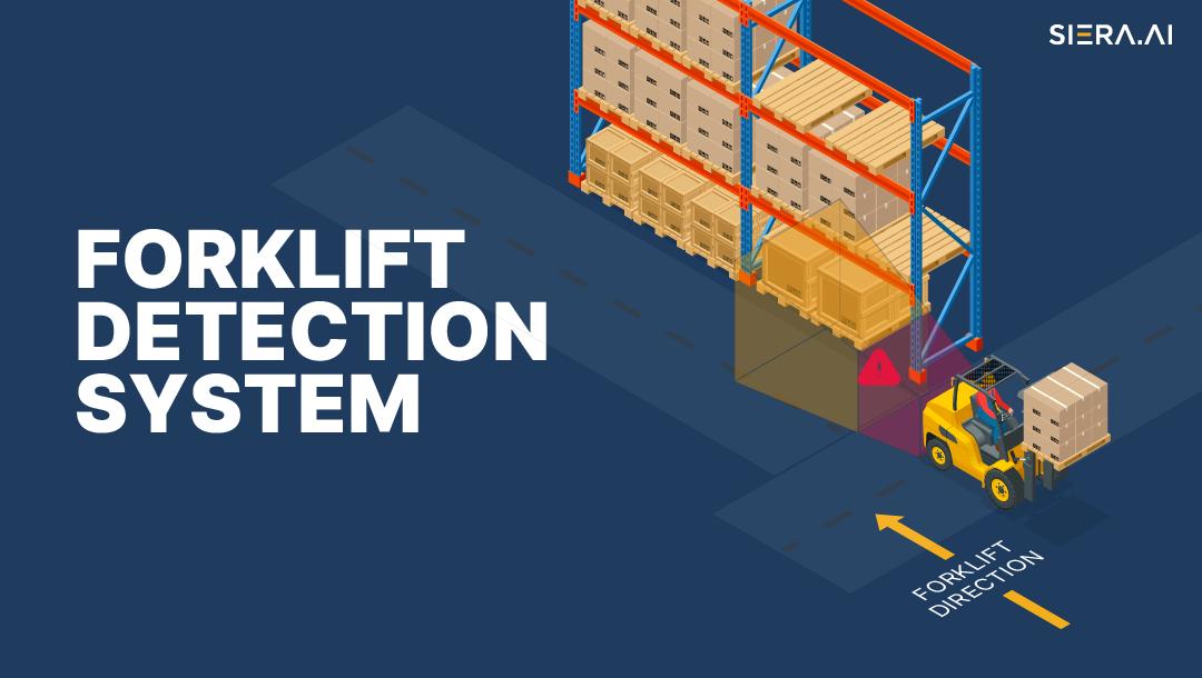 Forklift Detection System