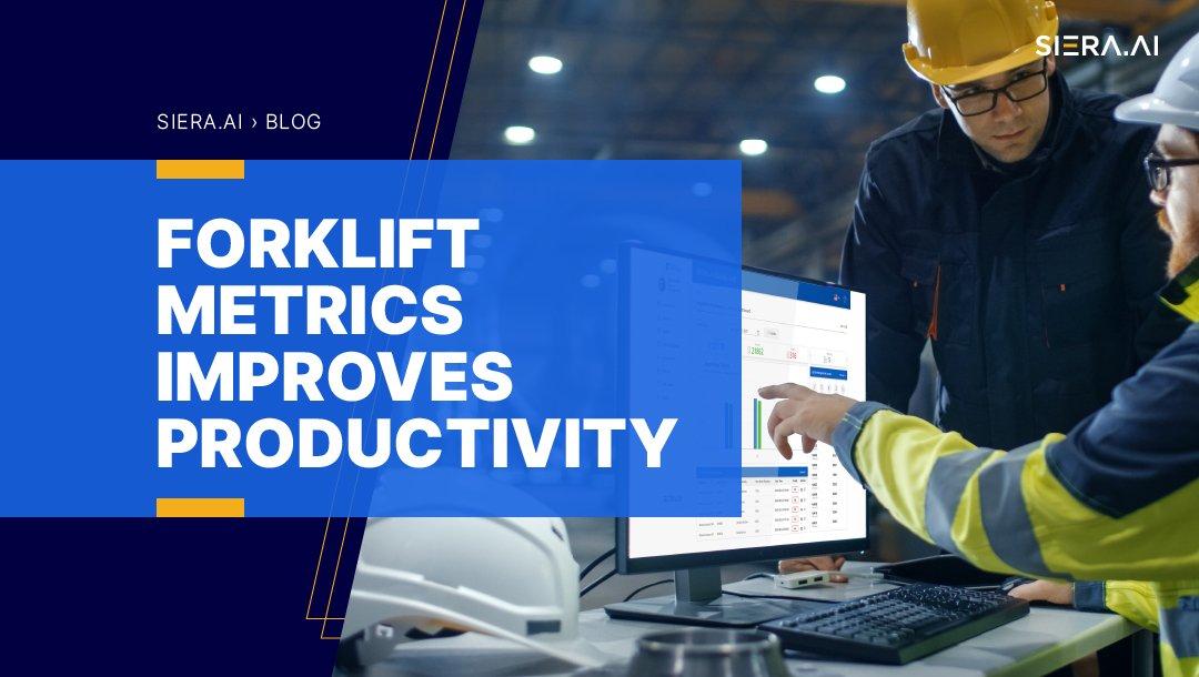 Forklift Metrics Improves Productivity